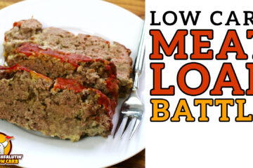 Low Carb Meat Loaf Recipe Battle Video by Highfalutin' Low Carb