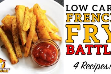 Low Carb French Fry Recipe Battle Video by Highfalutin' Low Carb