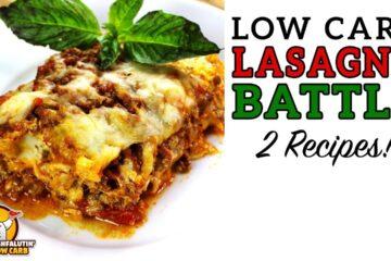 Low Carb Lasagna Recipe Battle Video by Highfalutin' Low Carb